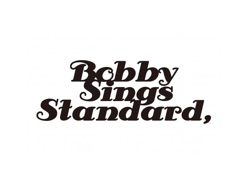 ボビーシングススタンダード,(Bobby Sings Standard,)