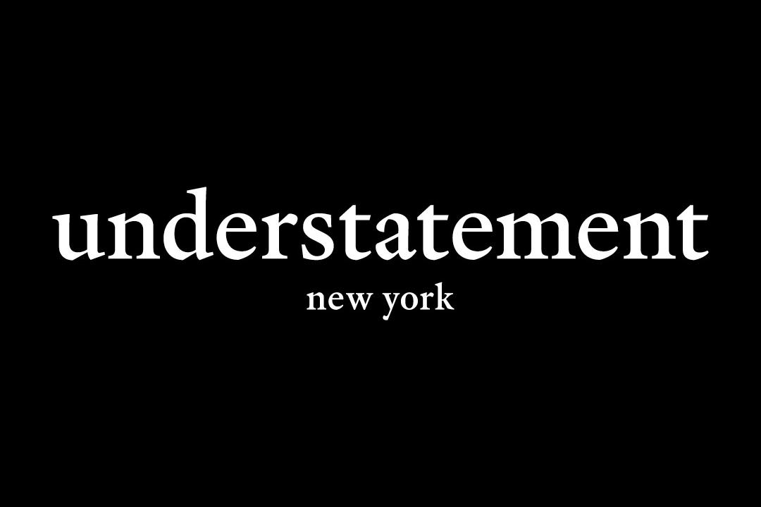アンダーステイトメント ニューヨーク(understatement new york)